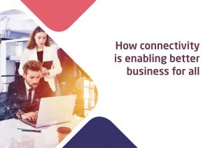 Connectivity enabling better business Image